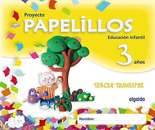 9788498772876: Proyecto Papelillos 3 años. 3º Trimestre - 9788498772876