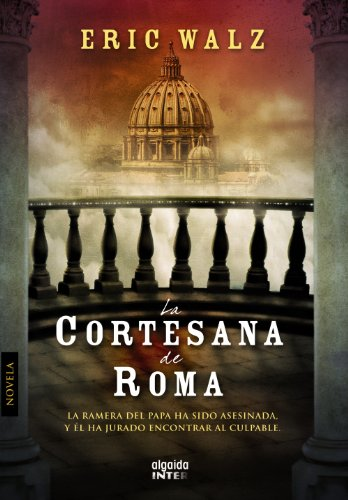 9788498773453: La cortesana de Roma (Algaida Literaria - Inter)