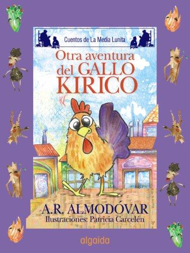 9788498773491: Media Lunita nº 64. Otra aventura del gallo Kiriko (Infantil - Juvenil - Cuentos De La Media Lunita - Edición En Rústica)