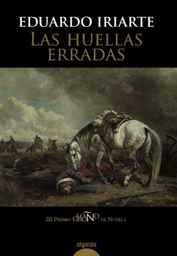 9788498773552: Las huellas erradas (Algaida Literaria - Premio Logroño De Novela)