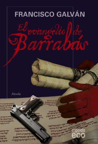9788498773583: El evangelio de Barrabás (Algaida Literaria - Eco)