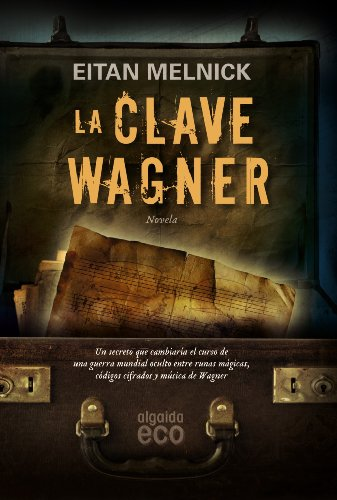 9788498774214: La clave Wagner / The Key Wagner (Spanish Edition)