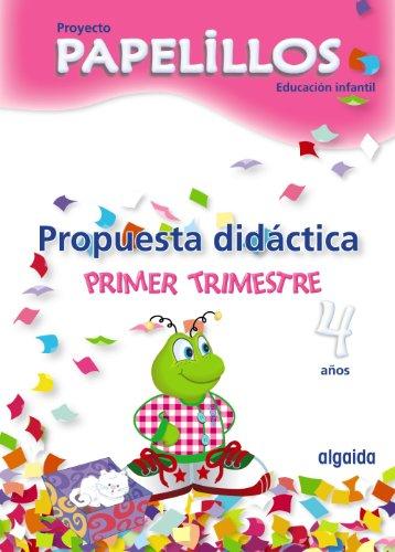 9788498774368: Propuesta didáctica.Proyecto Papelillos 4 años Educación Infantil