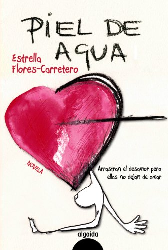 9788498774573: Piel de agua (Algaida Literaria - Algaida Narrativa)