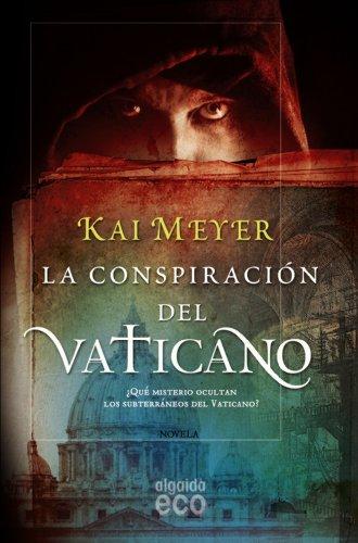 9788498775617: La conspiración del Vaticano (Algaida Literaria - Eco)