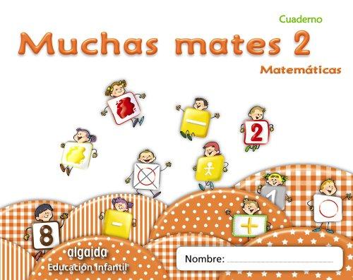 9788498775778: Muchas mates 2. Educación infantil (Educación Infantil Algaida. Matemáticas) - 9788498775778