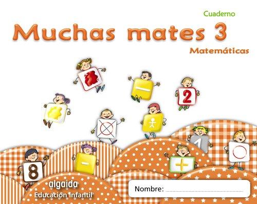 9788498775785: Muchas mates 3. Educación infantil (Educación Infantil Algaida. Matemáticas) - 9788498775785