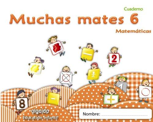 9788498775815: Muchas mates 6. Educación infantil
