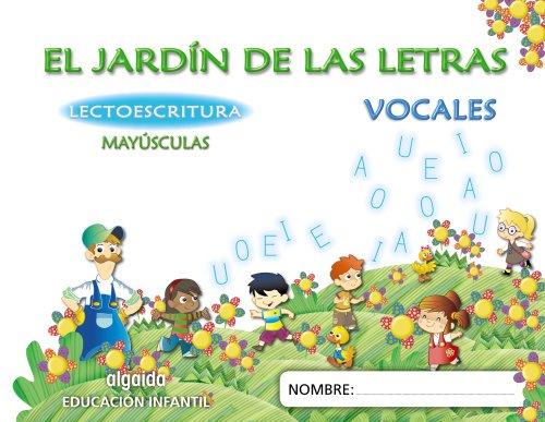 9788498776034: El jardín de las letras. Lectoescritura. 4 años Mayúsculas Educación Infantil (Educación Infantil Algaida. Lectoescritura) - 9788498776034