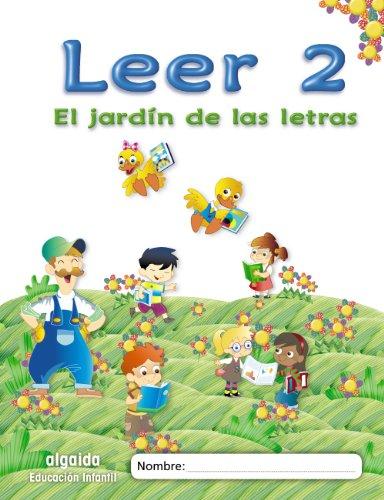 9788498776058: El jardín de las letras. Leer 2 Educación Infantil (Educación Infantil Algaida. Lectoescritura) - 9788498776058