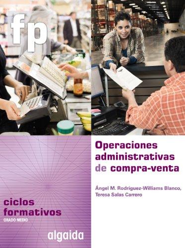 9788498776218: Operaciones Administrativas de compra-venta: Ciclo Formativo. Gestión Administrativa. 1º Curso
