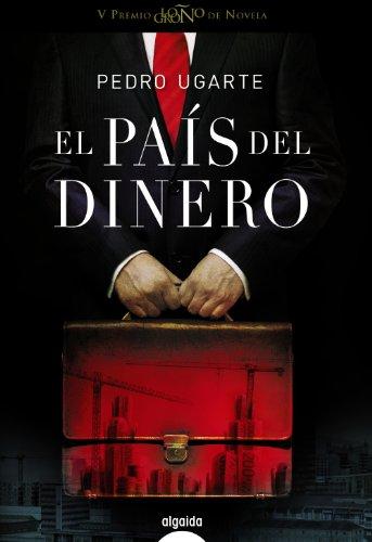 El pais del dinero / The country's money (Spanish Edition): Tamayo, Pedro Ugarte