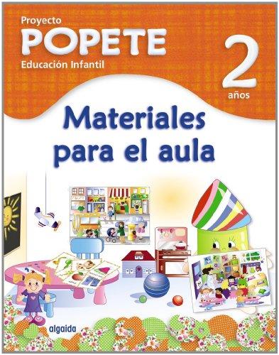 9788498777697: Material para el aula. Proyecto Educaci�n Infantil. Popete 2 a�os Algaida. 1� Ciclo.
