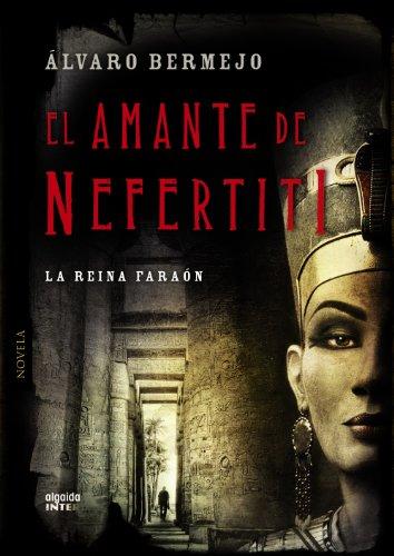 9788498778465: El amante de Nefertiti