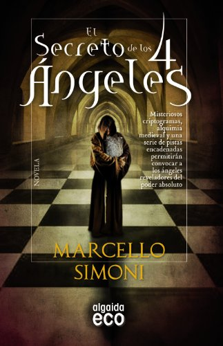 9788498778625: El secreto de los 4 angeles (Spanish Edition)