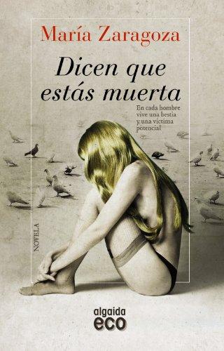 9788498778632: Dicen que estás muerta / They say you're dead (Spanish Edition)