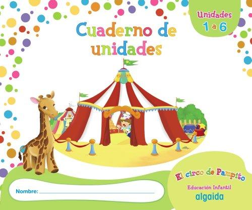 9788498778748: El circo de Pampito 1-2 años. Proyecto Educación Infantil. Algaida. 1º Ciclo - 9788498778748