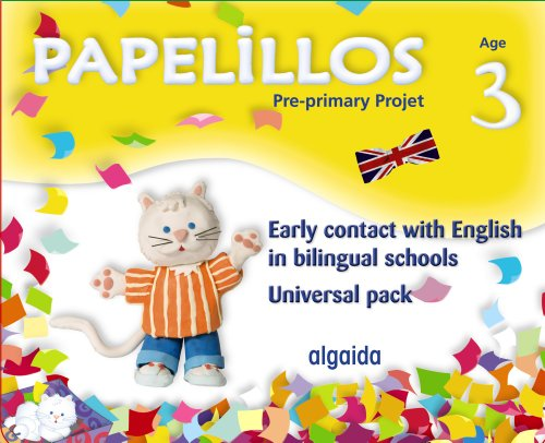 9788498779219: Papelillos: Pre-Primary proyect. Early contact with English in bilingual schools. Age 3. Universal Pack