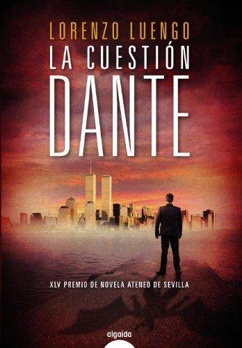 9788498779622: La cuestión Dante / The Dante matter (Spanish Edition)