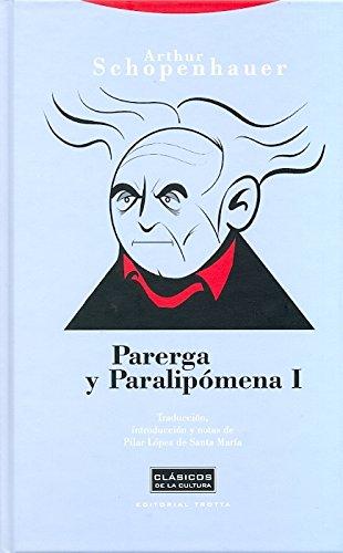 9788498791150: Parerga Y Paralipomema I - 2ª Edición (CLASICOS DE LA CULTURA)