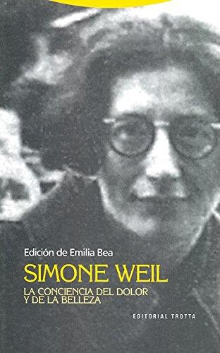9788498791235: Simone Weil. La conciencia del dolor (Estructuras y Procesos. Filosofía)