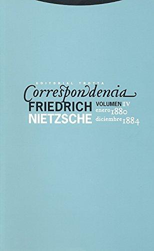 9788498791259: Correspondencia IV (Enero 1880 - Diciembre 1884): Volumen IV (La Dicha de Enmudecer)