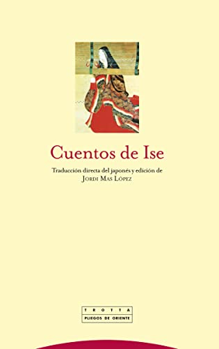 9788498791600: Cuentos de Ise / Tales of Ise (Spanish Edition)