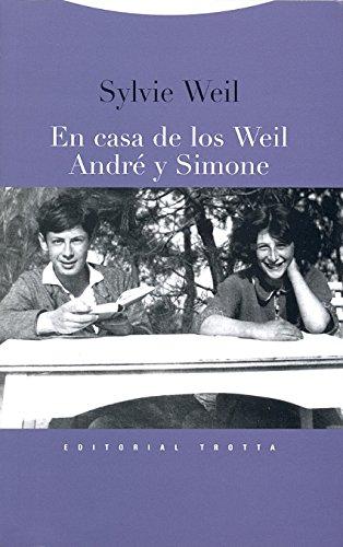 9788498791907: En casa de los Weil. André y Simone (La Dicha de Enmudecer)