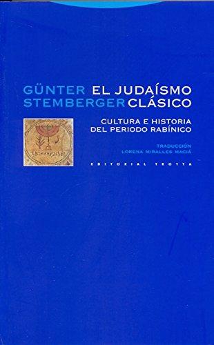 9788498792287: El judaísmo clásico: Cultura e historia del periodo rabínico (Estructuras y Procesos. Religión)