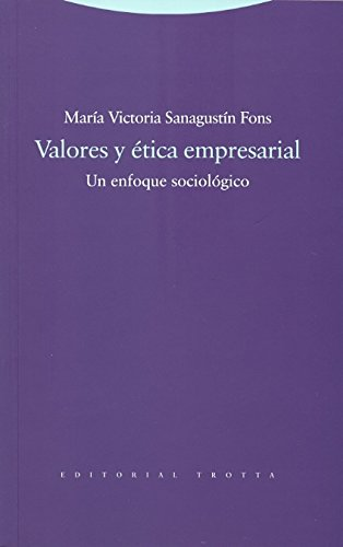VALORES Y ETICA EMPRESARIAL: Maria Victoria Sanagustin Fons