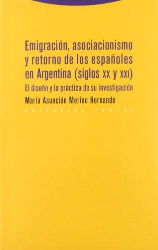 Emigración, asociacionismo y retorno de los españoles en Argentina (siglos XX y XXI) ...