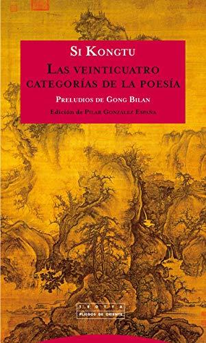 Las veinticuatro categorías de la poesía (Paperback): Si Kongtu