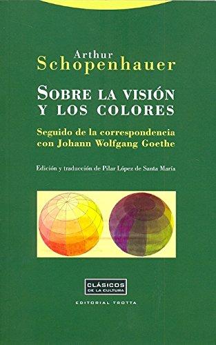 9788498793505: Sobre la visión y los colores: Seguido de la correspondencia con Johann Wolfgang Goethe