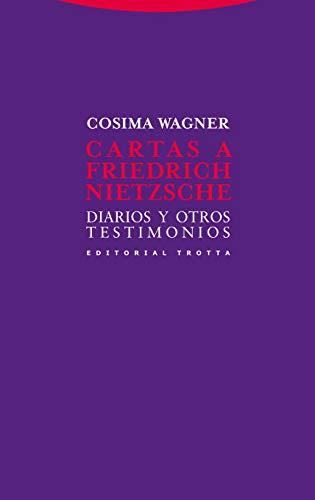 9788498794328: Cartas a Friedrich Nietzsche: Diarios y otros testimonios (La Dicha de Enmudecer)