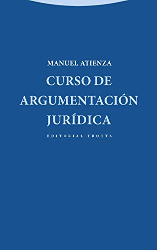9788498794366: Curso de argumentacion juridica (Spanish Edition)