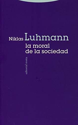 Moral de la sociedad, (La): Luhmann, Niklas