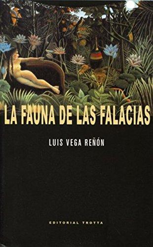 9788498794533: La Fauna De Las Falacias (Estructuras y Procesos. Filosofía)