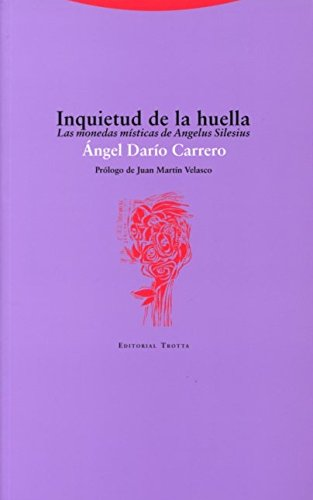 Inquietud de la huella (Spanish Edition): Carrero, Angel Dario