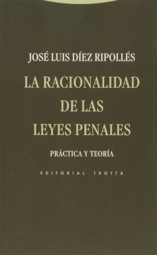 9788498794571: La racionalidad de las leyes penales