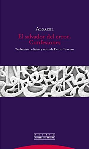 9788498794625: El salvador del error. Confesiones