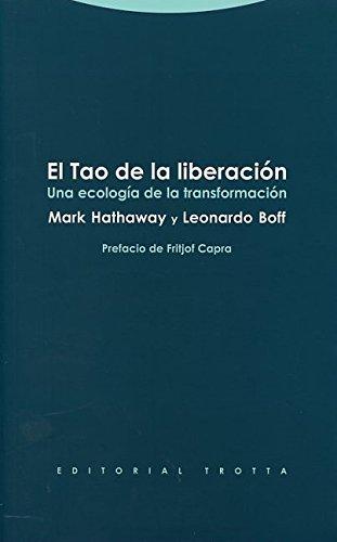 9788498794915: El Tao de la liberaci�n