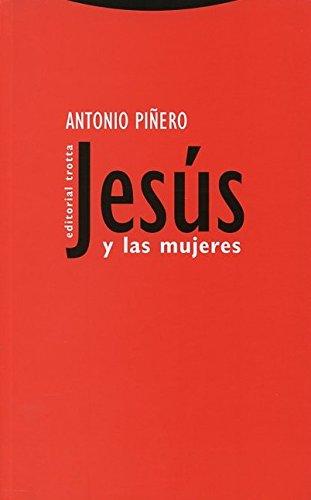 Jesús y las mujeres (Estructuras y Procesos.: Piñero, Antonio