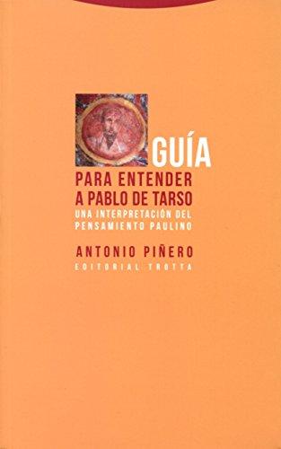 9788498795868: Gu�a para entender a Pablo de Tarso: Una interpretaci�n del pensamiento paulino