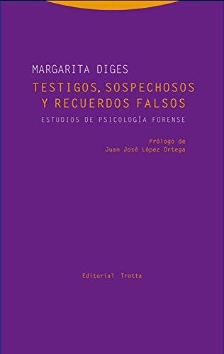 9788498796551: Testigos, sospechosos y recuerdos falsos