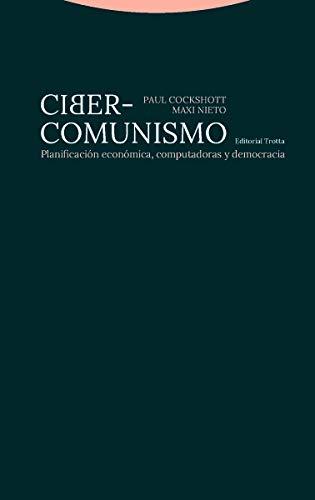 9788498797213: Ciber comunismo: Planificación económica, computadoras y democracia (Estructuras y procesos. Ciencias Sociales)