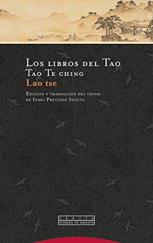 9788498797411: Libros Del Tao, Los (4ª Ed): Tao Te ching (Pliegos de Oriente)