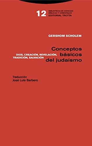 9788498797435: Conceptos Basicos Del Judaismo: Dios, Creación, Revelación, Tradición, Salvación: 12 (Biblioteca de ciencias bíblicas y orientales)