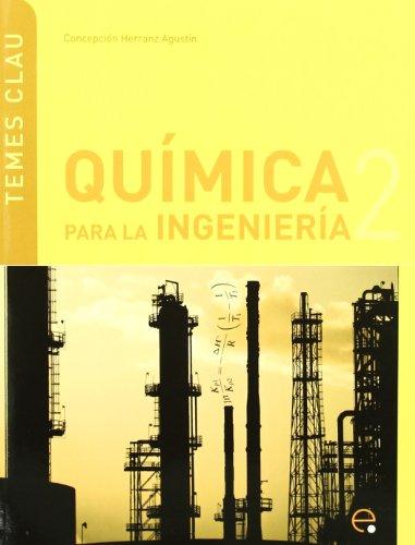 Qumica Para Ingeniera 2: Concepcin Herranz Agustn