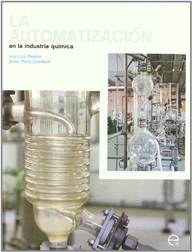 La Automatizacin En La Ingeniera Qumica: Josep M Guadayol