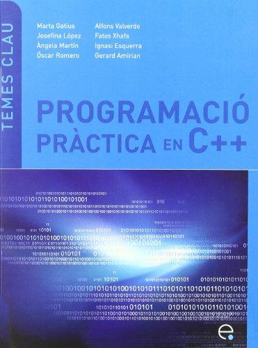 9788498804010: Programaci� pr�ctica en C++ (Temes Clau)